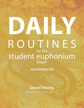 DAILY ROUTINES for the Student Euphonium Player (bass clef)