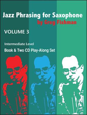 JAZZ PHRASING FOR SAXOPHONE Volume 3 + CDs