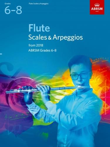 FLUTE SCALES & ARPEGGIOS Grade 6-8 (from 2018)