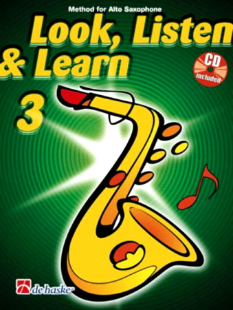 LOOK, LISTEN & LEARN 3 Alto Saxophone