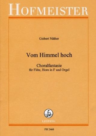 VOM HIMMEL HOCH Choralfantasie