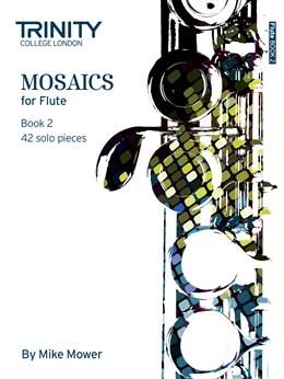 MOSAICS for Flute Book 2 (Grades 6 - 8)
