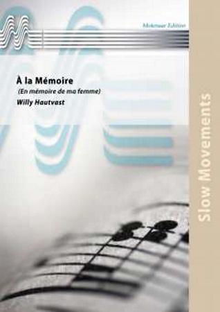 A LA MEMOIRE (score & parts)