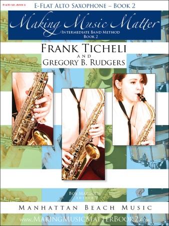 MAKING MUSIC MATTER Book 2 Alto Saxophone