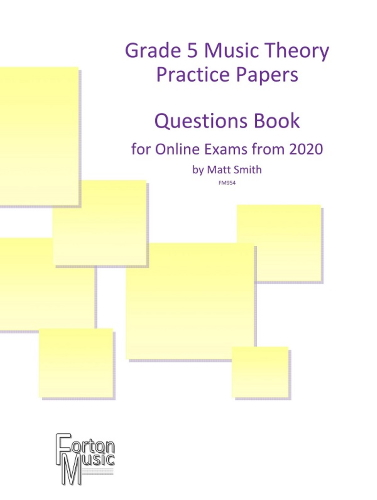 GRADE 5 MUSIC THEORY PRACTICE PAPERS QUESTION BOOK