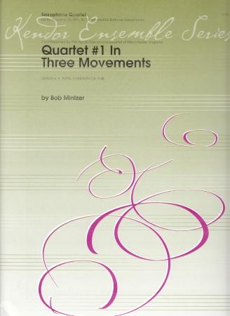 QUARTET No.1 IN THREE MOVEMENTS (score & parts)