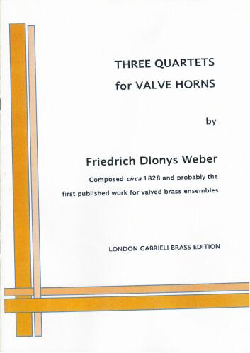 THREE QUARTETS for Valve Horns (score & parts)