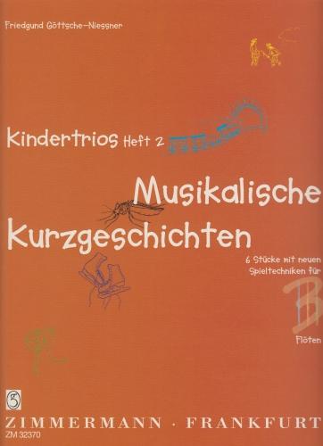 KINDERTRIOS Book 2: Musical Short Stories