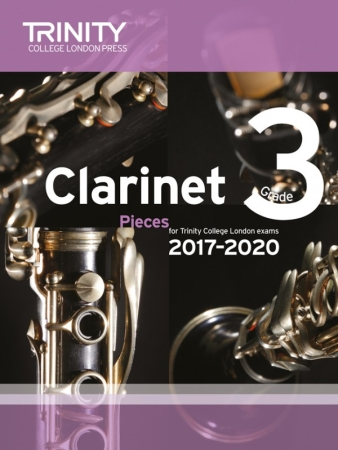 CLARINET PIECES 2017-2020 Grade 3 (score & part)