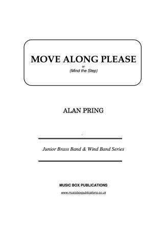 MOVE ALONG PLEASE (score & parts)