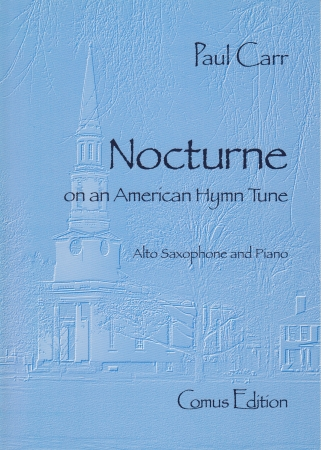 NOCTURNE on an American Hymn Tune