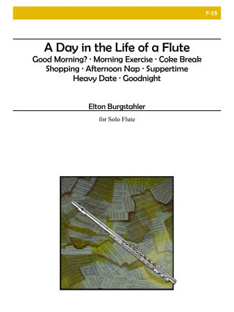 A DAY IN THE LIFE OF A FLUTE