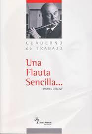 UNA FLAUTA SENCILLA/The Simple Flute (Text in Spanish)