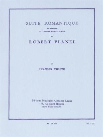 SUITE ROMANTIQUE No.3: Chanson Triste