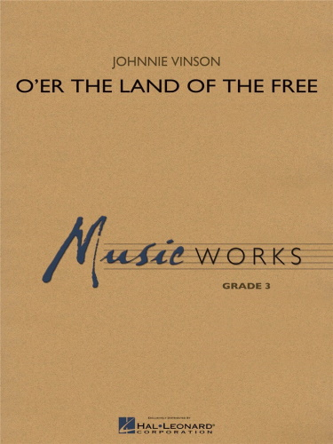 O'ER THE LAND OF THE FREE (score & parts)