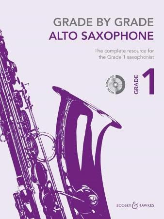 GRADE BY GRADE Alto Saxophone Grade 1 + CD