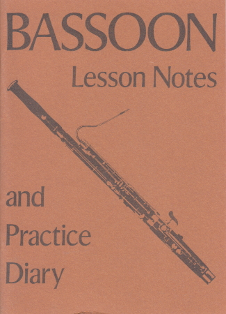 BASSOON LESSON NOTEBOOK & PRACTICE DIARY