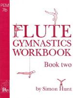 FLUTE GYMNASTICS WORKBOOK 2