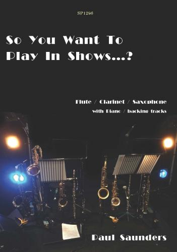 SO YOU WANT TO PLAY IN SHOWS...?
