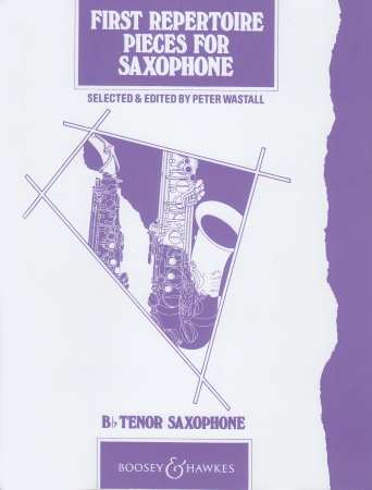 FIRST REPERTOIRE PIECES for Tenor Saxophone