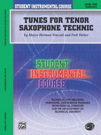 TUNES FOR TENOR SAXOPHONE TECHNIQUE Level 1