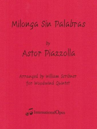 MILONGA SIN PALABRAS (score & parts)