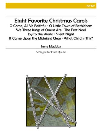 EIGHT FAVOURITE CHRISTMAS CAROLS (score & parts)