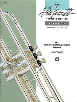 THE ALLEN VIZZUTTI TRUMPET METHOD Book 3: Melodic Studies
