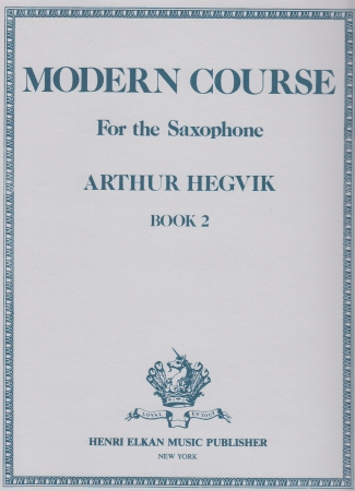 MODERN COURSE for the Saxophone Volume 2