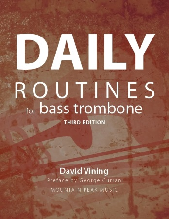 DAILY ROUTINES for Bass Trombone