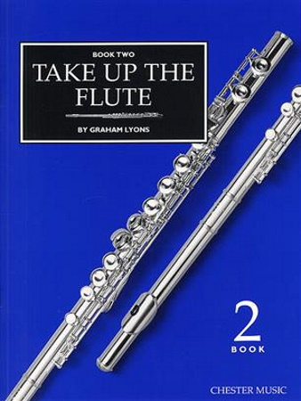 TAKE UP THE FLUTE Volume 2