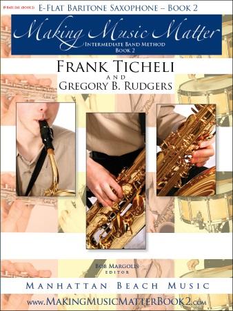 MAKING MUSIC MATTER Book 2 Baritone Saxophone