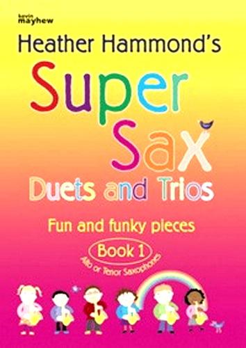 SUPER SAX Duets & Trios Book 1 (alto/tenor)