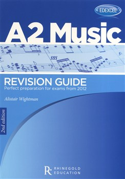 EDEXCEL A2 MUSIC REVISION GUIDE (2nd Edition)