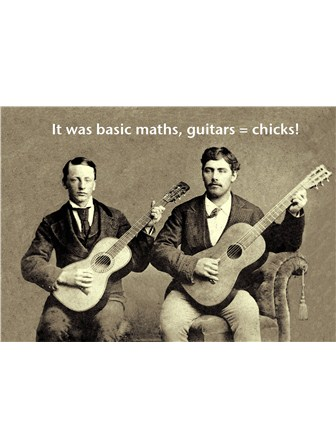 GREETINGS CARD Basic Maths, Guitars = Chicks