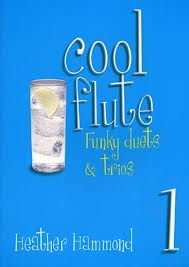 COOL FLUTE Book 1 funky duets and trios