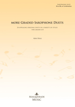 MORE GRADED SAXOPHONE DUETS Grades 6-8