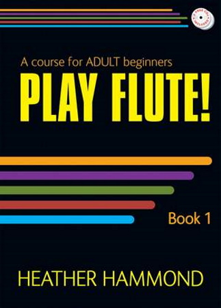 PLAY FLUTE Book 1 + CDs Pupil's Book
