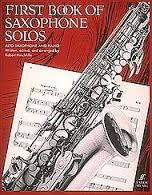 FIRST BOOK OF SAXOPHONE SOLOS