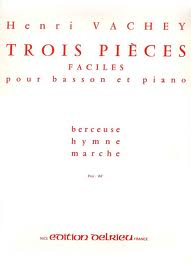 3 PIECES FACILES: Berceuse, Hymne, Marche