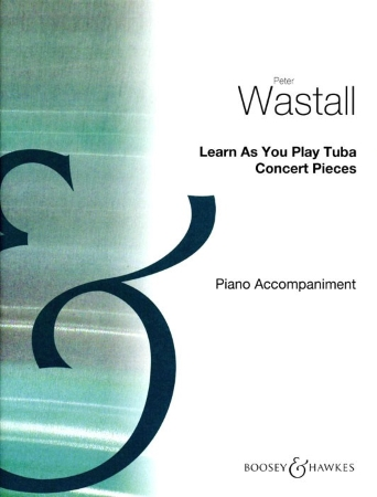 LEARN AS YOU PLAY TUBA Concert Pieces (Piano Accompaniment)