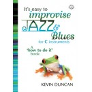 IT'S EASY TO IMPROVISE JAZZ & BLUES + CD C edition