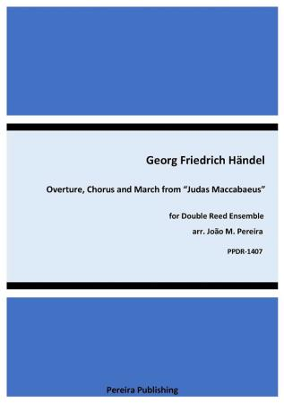 OVERTURE, CHORUS AND MARCH from Judas Maccabeus