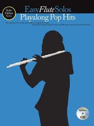 EASY FLUTE SOLOS Playalong Pop Hits + CD
