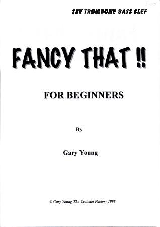 FANCY THAT! 1st trombone bass clef