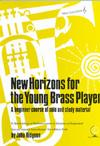 NEW HORIZONS for the Young Brass Player (treble clef)