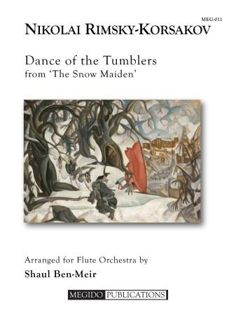 DANCE OF THE TUMBLERS from The Snow Maiden