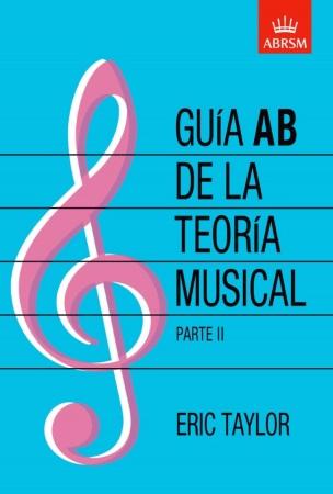 GUIA AB DE LA TEORIA MUSICAL Parte 2 (Grados 6-8)