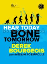 HEAR TODAY & BONE TOMORROW (treble clef)