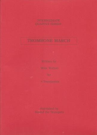 TROMBONE MARCH (score & parts)